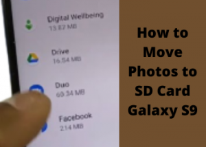 How to Move Photos to SD Card Galaxy S9