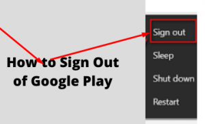 How to Sign Out of Google Play