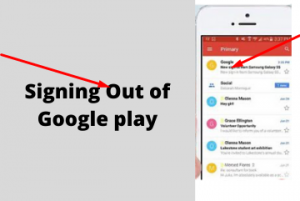 Signing Out of Google play
