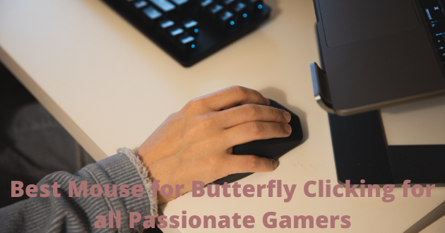 best mouse for butterfly clicking