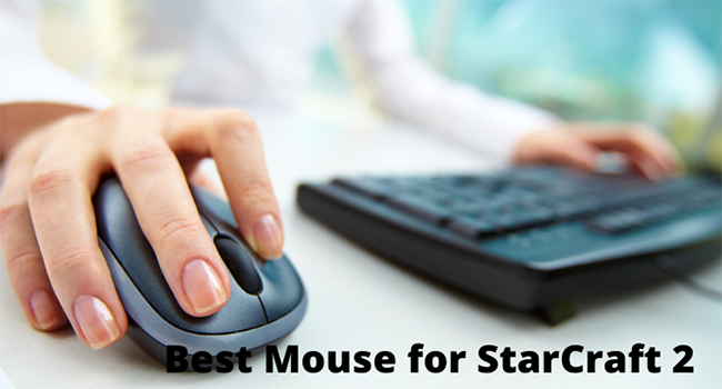 best mouse for starcraft 2