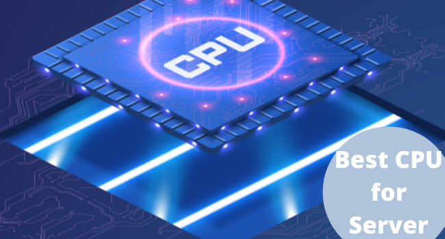 best CPU for Server