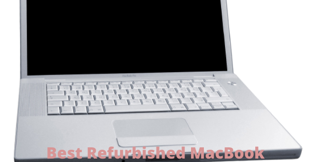 Best Refurbished MacBook